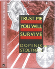 okładka książki Dominika Stoltmana wydanej w Szkocji w języku angielskim, rok 1994
